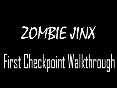 Group 8 - Zombie Jinx (First Checkpoint Walkthrough)