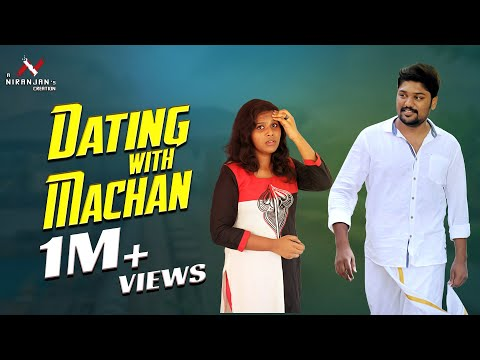 Dating With Machan   Finally