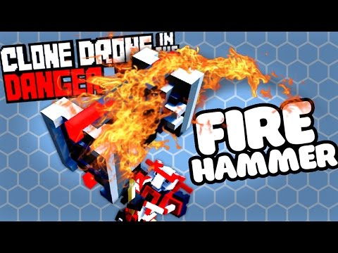 UNLOCKING THE FLAME HAMMER - Clone Drone Gameplay