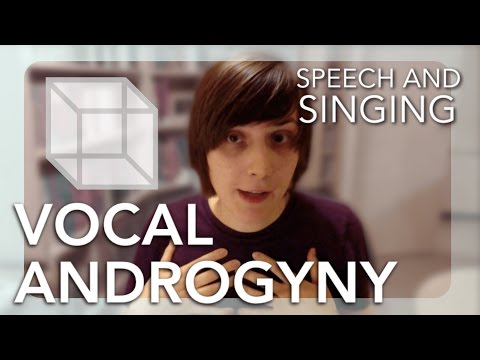 Vocal Androgyny in Speech and Singing