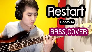 Restart - Room39 (Bass Cover)