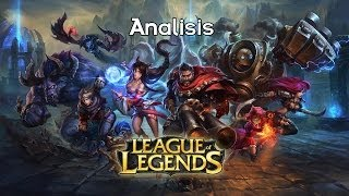 [Analisis] League of Legends: Juego Adictivo, Gratuito y Entretenido [Loquendo] [Bonus]