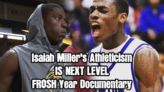 Download lagu Isaiah Miller's Athleticism Is NEXT Level! | Freshman Year Documentary