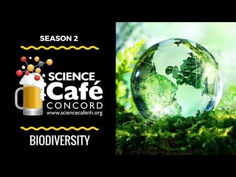 Science Cafe - Season 2 Episode 8: Biodiversity