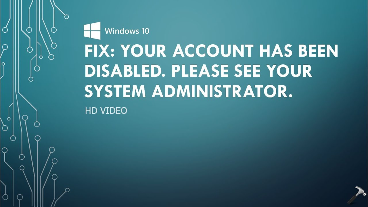 FIX] Your Account Has Been Disabled  Please See Your System