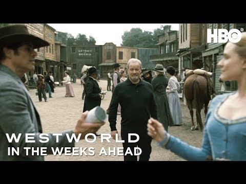 In the Weeks Ahead | Westworld | Season 2