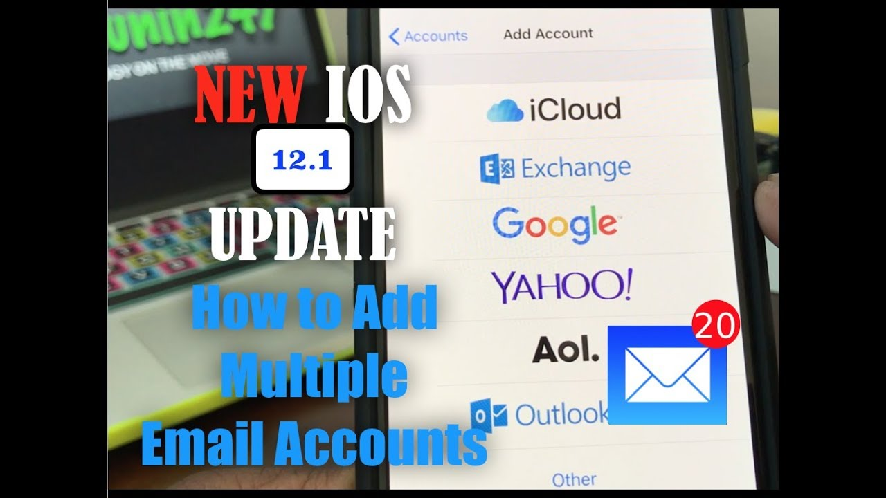 iPhone Xs & Xs Max: How To Add Multiple Email Accounts, With The New IOS  Update 12 1