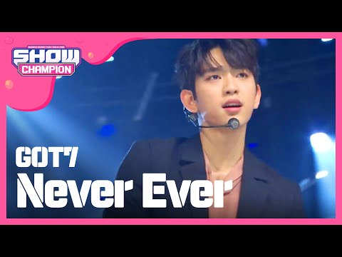 Show Champion EP.221 GOT7 - Never Ever