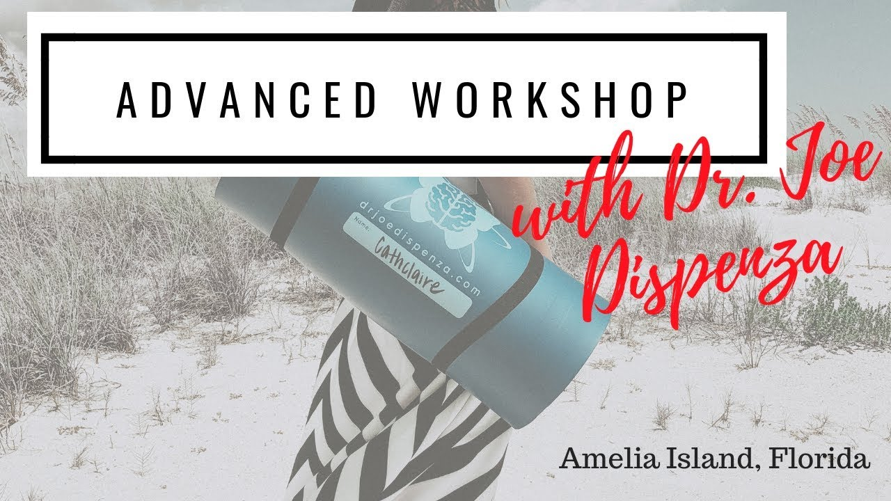 Dr  Joe Dispenza's Workshop in Amelia Island, FL *VIDEO