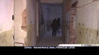 Ostrov: Rekonstrukce zámku pokračuje i letos (TV Ostrov)