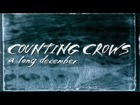 Counting Crows -  A Long December ( Lyrics )