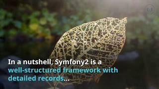 2 More Reasons To Use Symfony2 For Enterprise Application Development