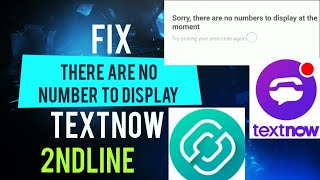 Fix There are No Number to Display  | TextNow,2ndLine | Virtual US Number | Free Call & SMS to US | screenshot 3