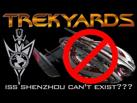 The ISS Shenzhou can't exist? - Trekyards Analysis