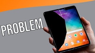 The Biggest Problem with Galaxy Fold!