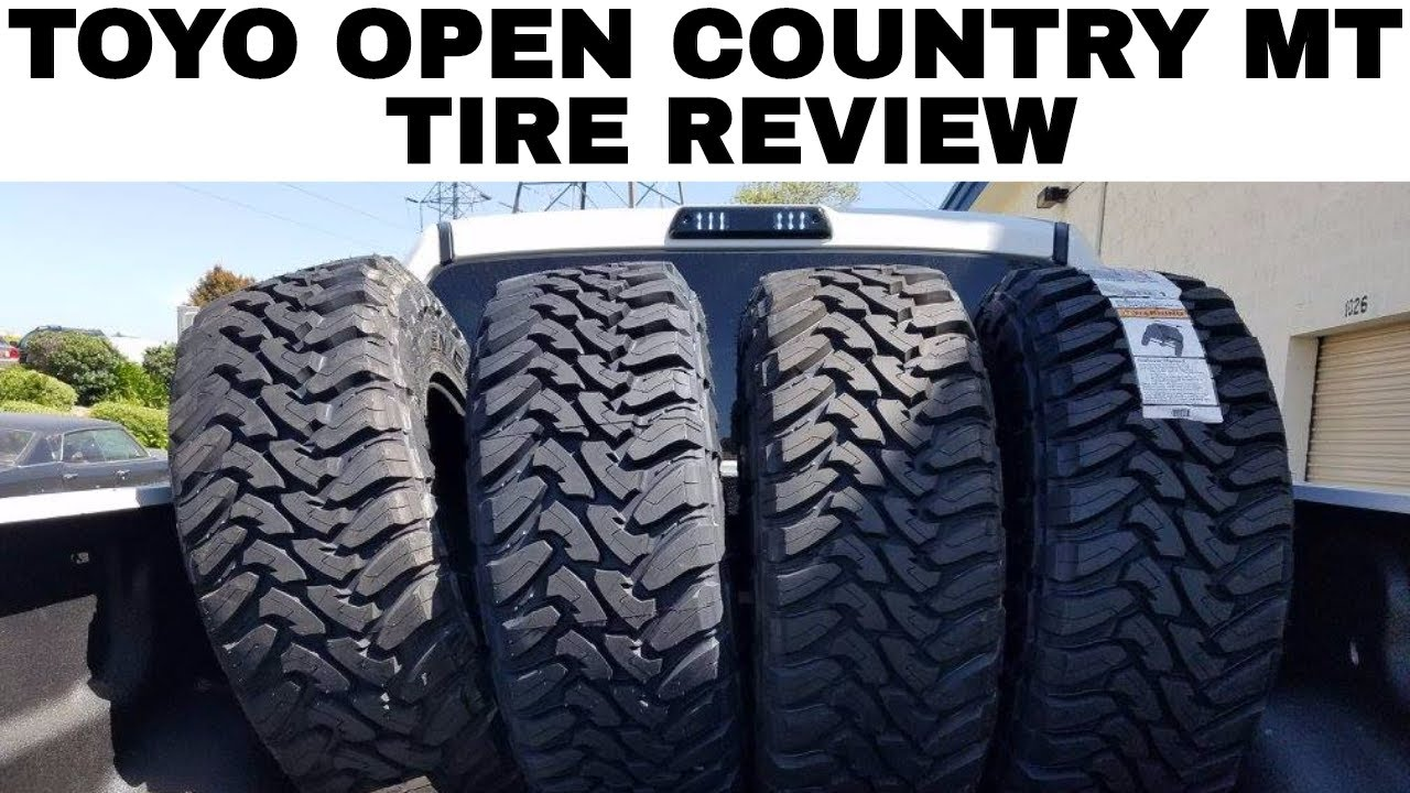 Toyo Open Country MT Tire Review | Why I Love These Tires ...