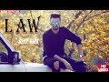 Law  ( FULL VIDEO ) || DEEP VIRK  || JAYMEET || DESI URBAN  || Latest Punjabi Songs 2018 Mp3