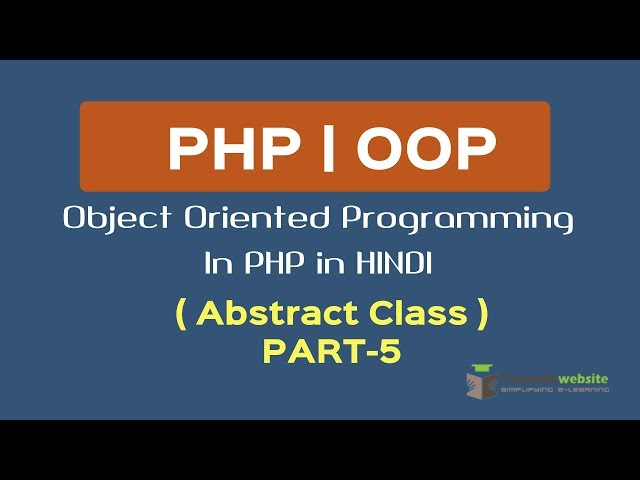 OOPS Concept in PHP in HINDI | abstract class | what is abstract function | Part-5