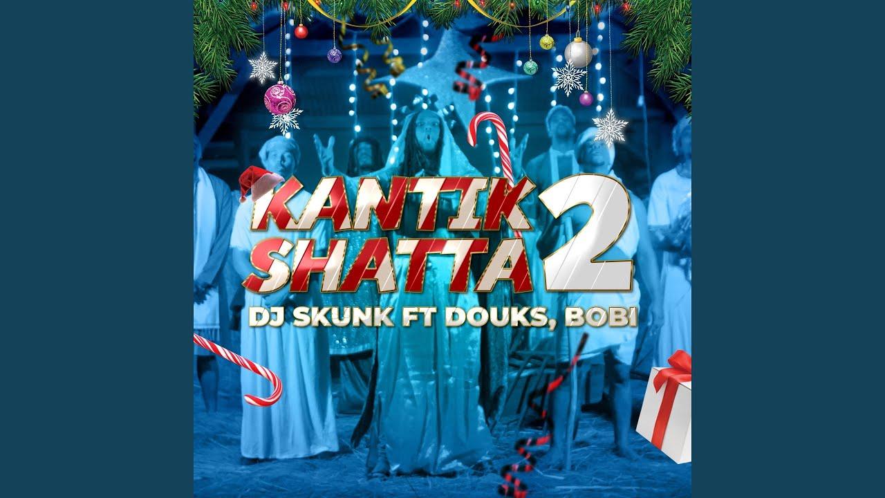 Download Kantik shatta 2 (feat. Bobi, Douks)