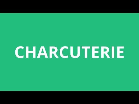 How To Pronounce Charcuterie - Pronunciation Academy
