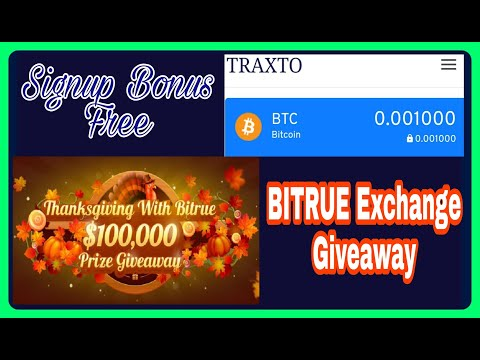 Bitrue Exchange Giveaway $100000 | TRAXTO 0.001 BTC Free | GoSats 1000 Sats | Crypto Star India