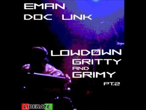 Eman & Doc Link - Lowdown Gritty And Grimy