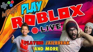 🔥 ROBLOX LIVE NOW ⭐ JOIN OUR GAME ⭐PLAYING JAILBREAK AND MORE  (2-6-18)