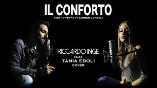 Il Conforto - Tiziano Ferro ft. Carmen Consoli (Riccardo Inge ft. Tania Eboli Cover)