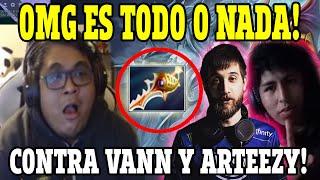 """A TODO O NADA!  El PROSOR tiene su """"PARTIIDAZA"""" contra VANN y ARTEEZY!  Dota 2 Ranked Pro Player"""
