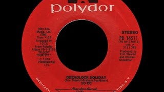 Download 10cc ~ Dreadlock Holiday 1978 Reggae Purrfection Version MP3 song and Music Video