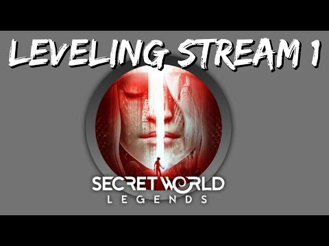 Secret World Legends Leveling Stream #1 TRANSMIT - Initiate Anima Signal - RECEIVED