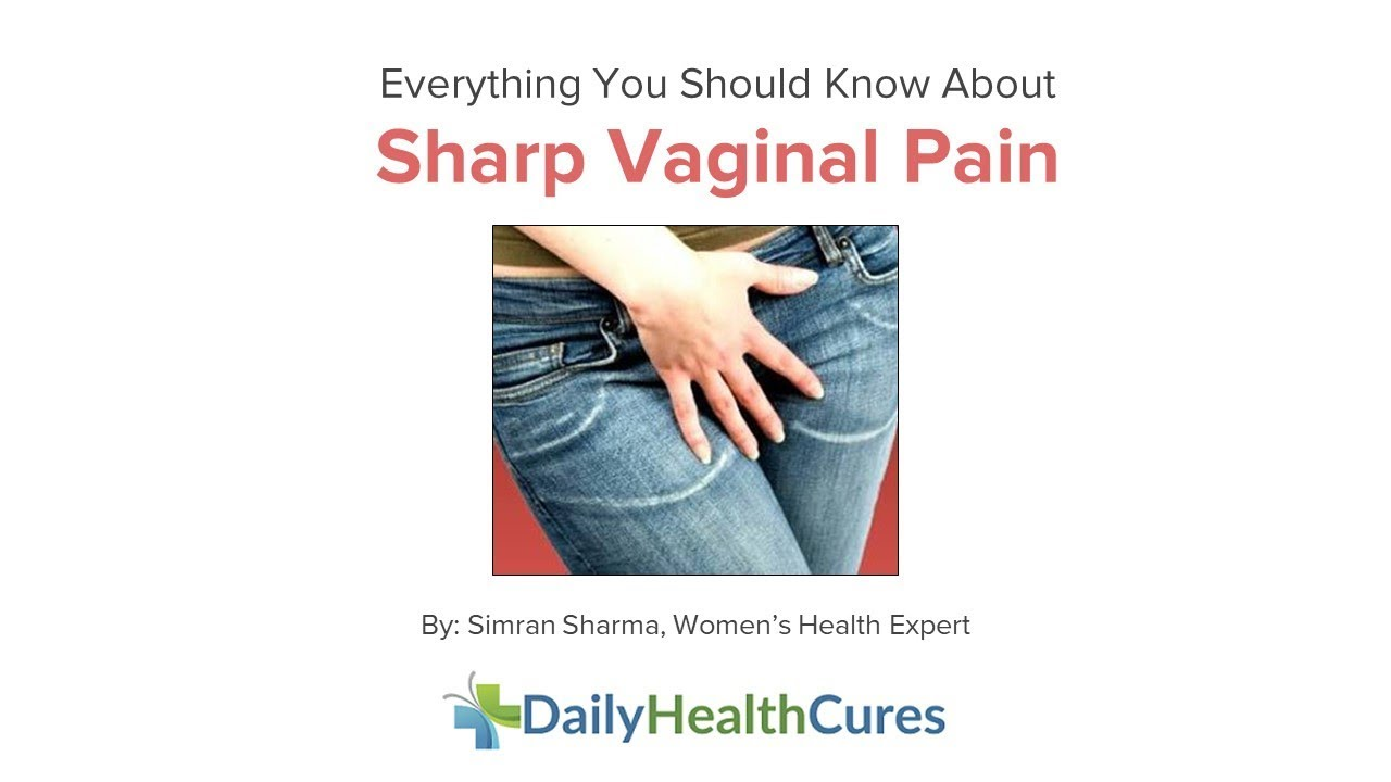 Sorry, What causes pain in vagina all