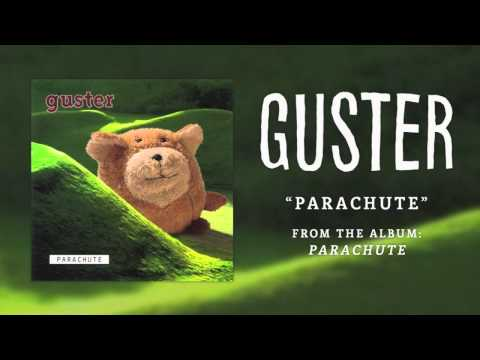Guster - Parachute