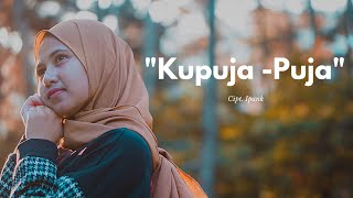 Kupuja - Puja - Ipank Cover Cindi Cintya Dewi ( Cover Video Clip )