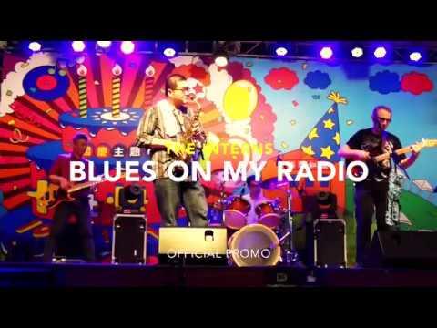 "THE INTERNS  ""Blues On My Radio"" (official promo) 2017 實習生與團@西門紅樓"