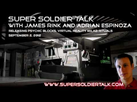 Super Soldier Talk - Releasing Psychic Blocks, VR Milab Rituals - September 2, 2012