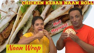 Chicken Kebab Naan Roll - Chicken Wrap For Evening Snack For Lunch Box - Tava Recipes No Oven Needed