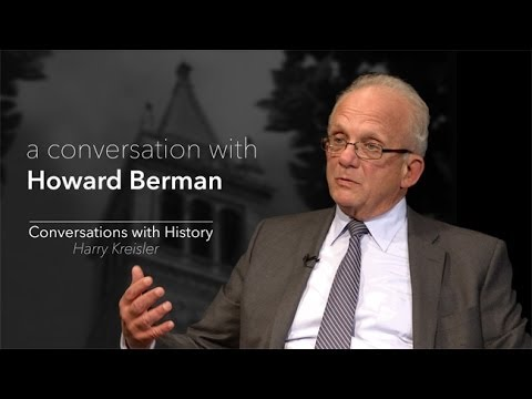 Congress and Foreign Policy with Congressman Howard Berman  - Conversations with History