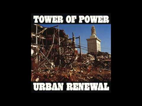 Tower of Power - Only So Much Oil In The Ground - (Urban Renewal - 1975)
