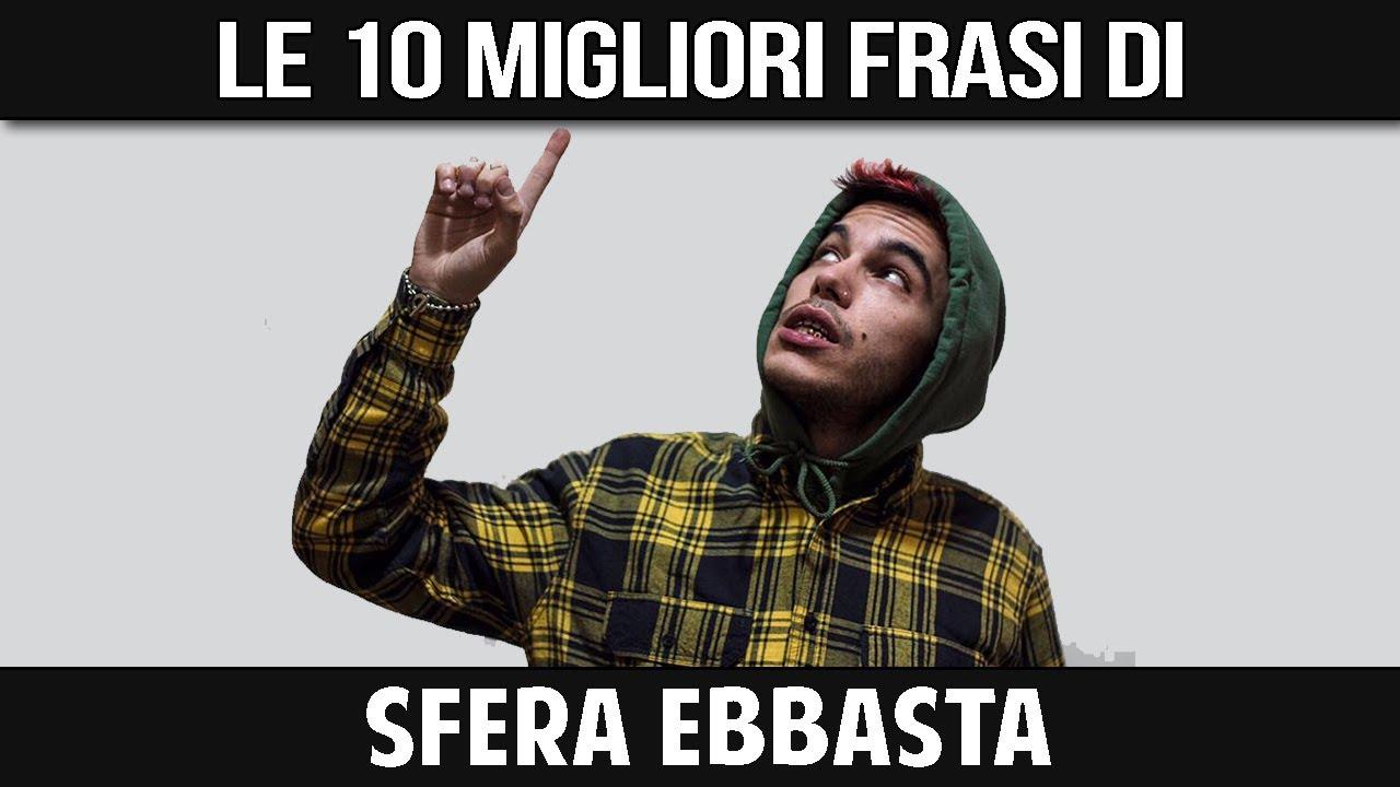 Sfera Ebbasta Le Sue 10 Migliori Frasi Youtube