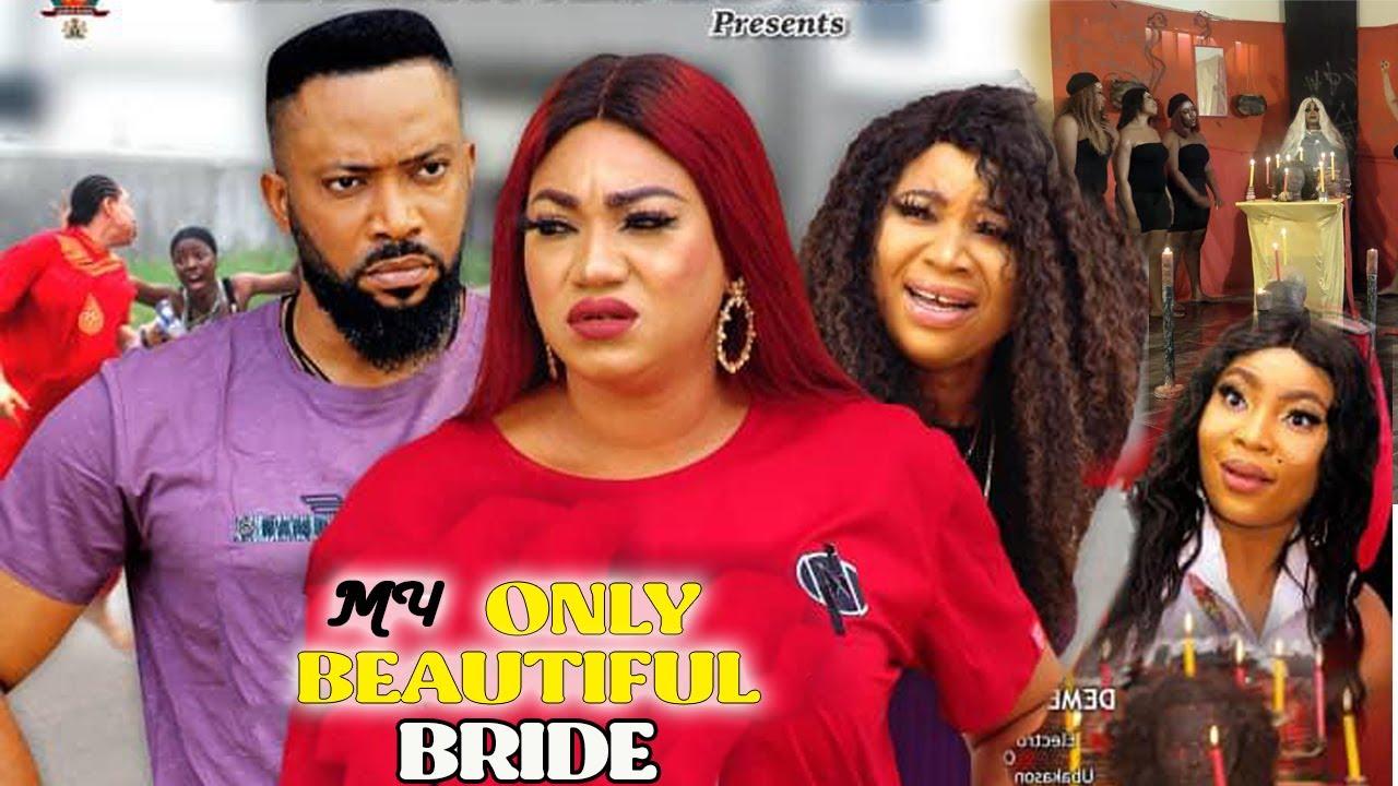 Download MY ONLY BEAUTIFUL BRIDE SEASON 1&2 - FREDRICK LEONARD 2021 LATEST NIGERIAN NOLLYWOOD MOVIE