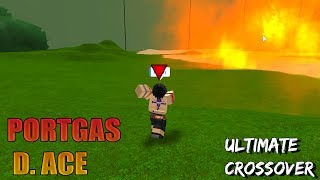 Portgas D. Ace Showcase | Ultimate Crossover (Roblox)