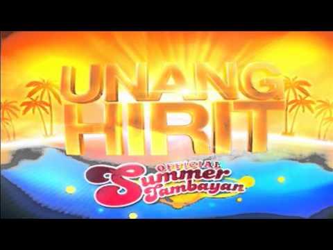 UNANG HIRIT: Official Summer Tambayan!