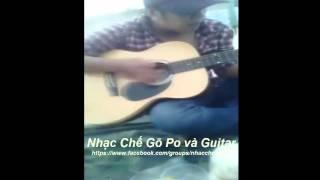 Nhạc Chế Gõ Po và Guitar - Có Buồn Nào Buồn Hơn - ( Hai Lúa + Minh Tiền Lẻ + Đức Cường)