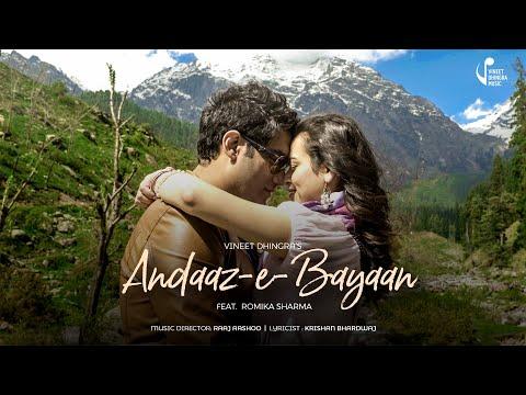 ANDAAZ E BAYAAN --VINEET DHINGRA :NEW SONG MUSIC VIDEO