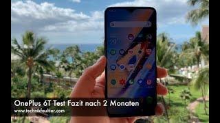 OnePlus 6T Test Fazit nach 2 Monaten