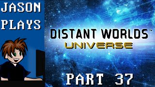 Distant Worlds Universe [Part 37] - Planning The Endgame