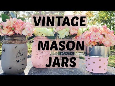 Vintage Mason Jars ll DIY🌺🌺🌺
