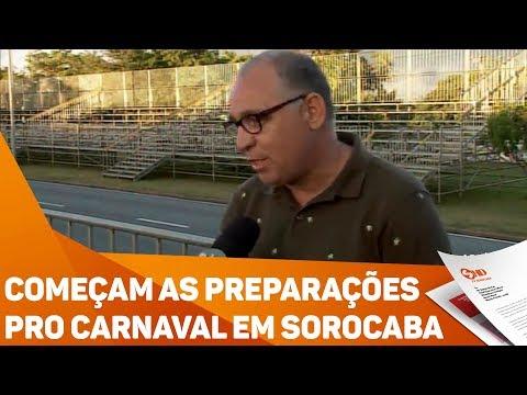 Começam as preparações pro Carnaval em Sorocaba - TV SOROCABA/SBT