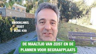 GroenLinks Zeist Vlog 20: De Maaltijd van Zeist en plannen voor de begraafplaats